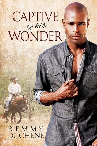 Book Review: Captive to His Wonder by Remmy Duchene