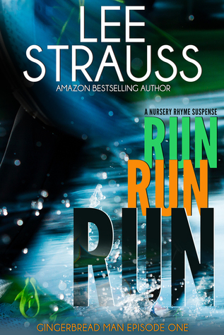 Run Run Run (Gingerbread Man #1)