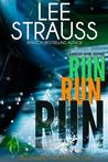 Run Run Run (Gingerbread Man #1)