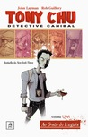 Tony Chu, Detective Canibal - Volume Um: Ao Gosto do Freguês