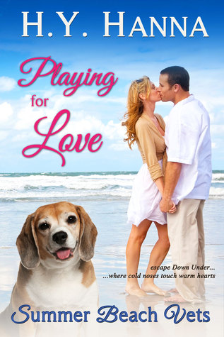 Playing for Love (Summer Beach Vets 1) ~ Escape Down Under by H.Y. Hanna