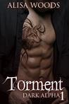 Torment (Dark Alpha #1)