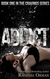 Addict (Cravings, #1)