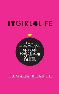 It Girl 4 Life