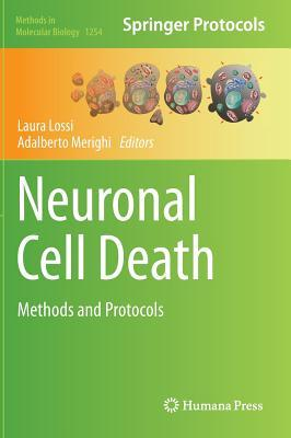 Neuronal Cell Death: Methods and Protocols Laura Lossi
