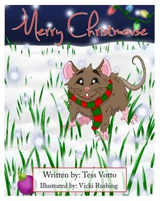 Merry Christmouse by Tess Votto