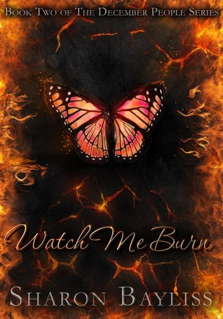 Watch Me Burn (The December People #2)
