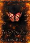 Watch Me Burn (The December People #2)
