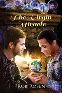 The Virgin Miracle by Rob Rosen