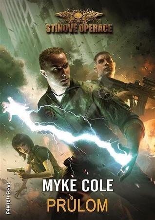 Průlom (2014) by Myke Cole