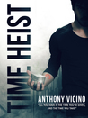 Time Heist (Firstborn Saga #1)