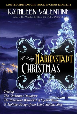 A Very Marienstadt Christmas (Secrets of Marienstadt) by Kathleen Valentine