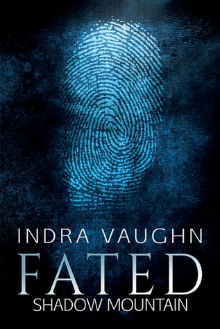 Fated (Shadow Mountain #1)