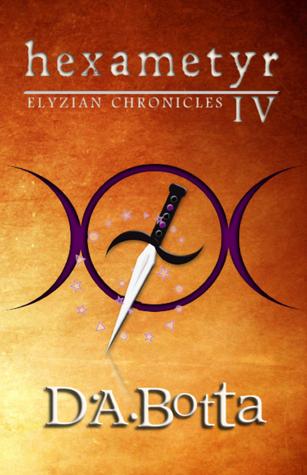 Hexametyr (Elyzian Chronicles #4)