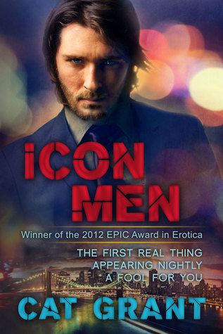Icon Men by Cat Grant