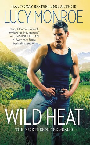 {Review} Wild Heat by Lucy Monroe