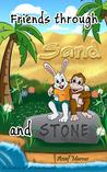 Children's Book : Friends Through Sand And Stone: (Children's Picture Book On The Value Of Forgiveness And Friendship) (Ages 4-8)