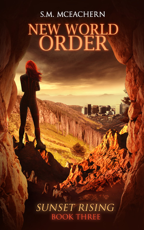 New World Order (Sunset Rising, #3)