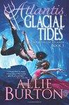 Atlantis Glacial Tides