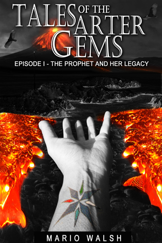 Tales Of The Arter Gems: Episode I: The Prophet and her Legacy Mario Walsh