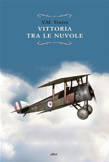 Vittoria tra le nuvole  by  Victor Maslin Yeates