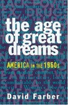 The Age of Great Dreams: America in the 1960s