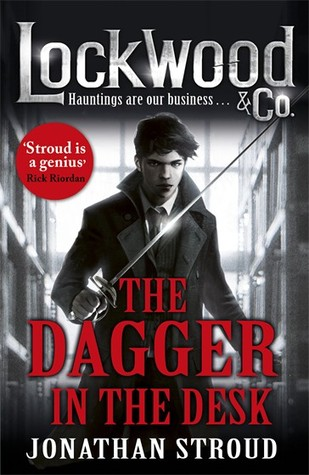 The Dagger in the Desk (Lockwood & Co., #1.5)