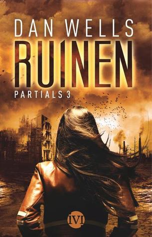 Ruinen (Partials Sequence, #3)