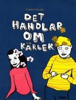 Det handlar om kärlek Inger Edelfeldt