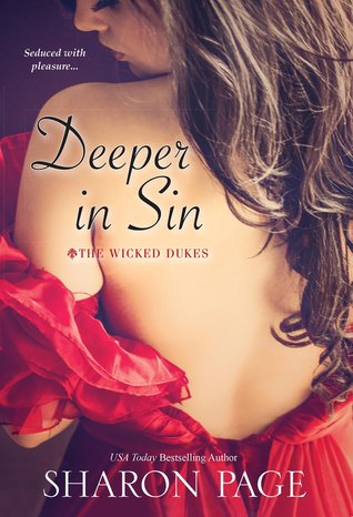 Deeper In Sin (The Wicked Dukes, #2)
