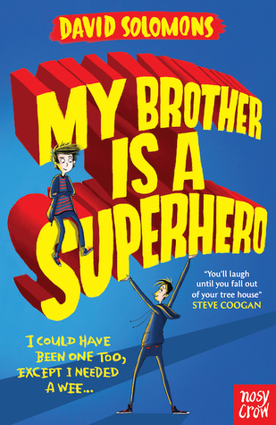 My Brother Is A Superhero (My Brother is a Superhero, #1)