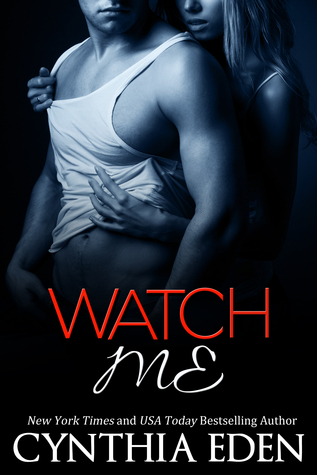 Watch Me (Dark Obsession, #1)