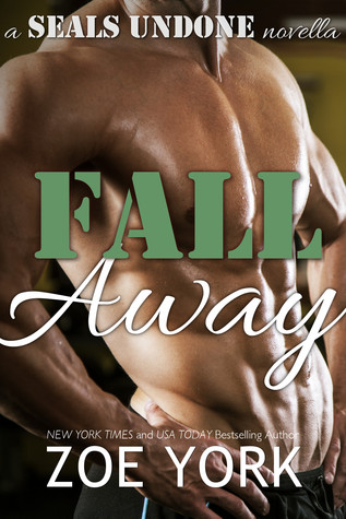 Fall Away by Zoe York