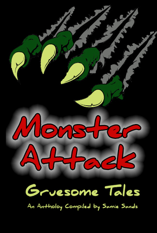 Monster Attack by Samie Sands