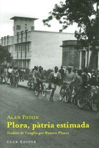 Plora, pàtria estimada Alan Paton