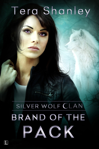 Brand of the Pack (Silver Wolf Clan, #3)