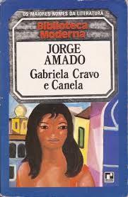 Gabriela, Cravo e Canela  by  Jorge Amado