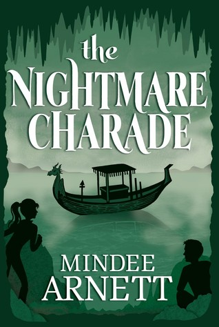 Book Cover of The Nightmare Charade by Mindee Arnett