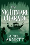 The Nightmare Charade (The Arkwell Academy, #3)