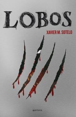 Reseña: Lobos - Xavier M. Sotelo