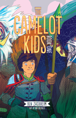 The Camelot Kids by Ben Zackheim