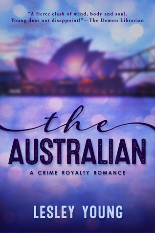 The Australian (Crime Royalty Romance, #2)