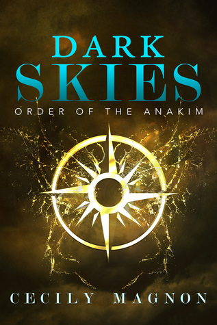 Dark Skies (The Order of the Anakim)