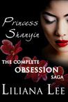 Princes Shanyin: The Complete Obsession Saga