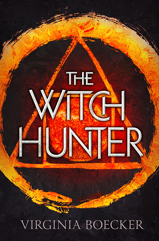 The Witch Hunter by Virginia Boecker book cover