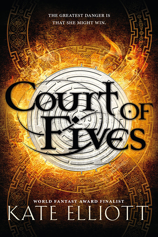 Court of Fives by Kate Elliot