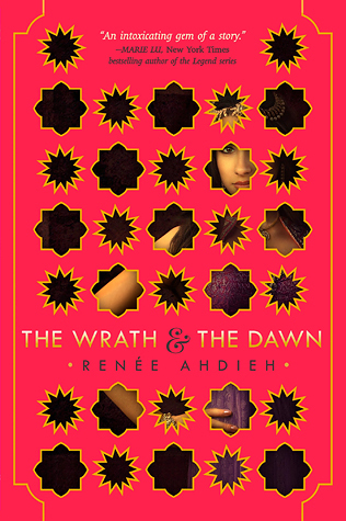 The Wrath and the Dawn by Renee Ahdieh book cover