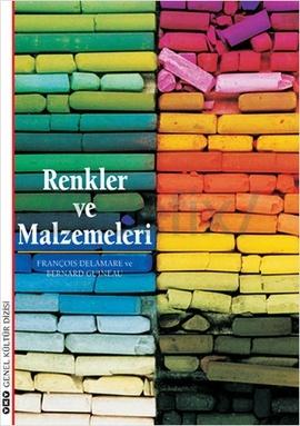 Renkler ve Malzemeleri  by  François Delamare