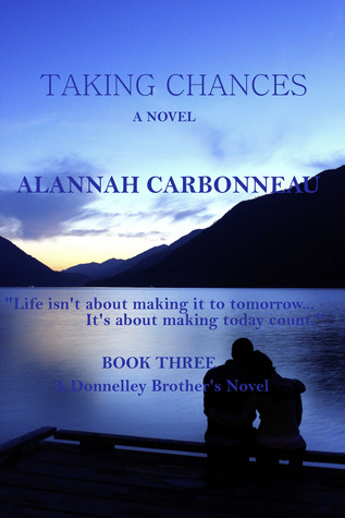 Taking Chances (Donnelley Brothers Book Three)