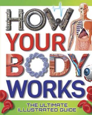How Your Body Works by Thomas Canavan